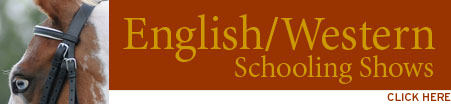 Click here for English/Western Schooling Shows
