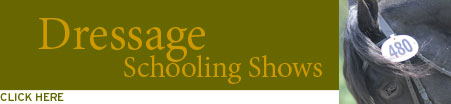 Click for Dressage Schooling Shows